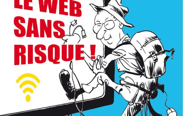 PODCAST : Le Web sans risque
