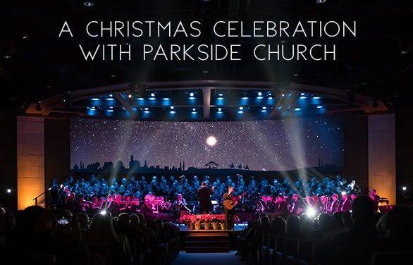 VIDEO : 2018 Parkside Church Christmas Concert