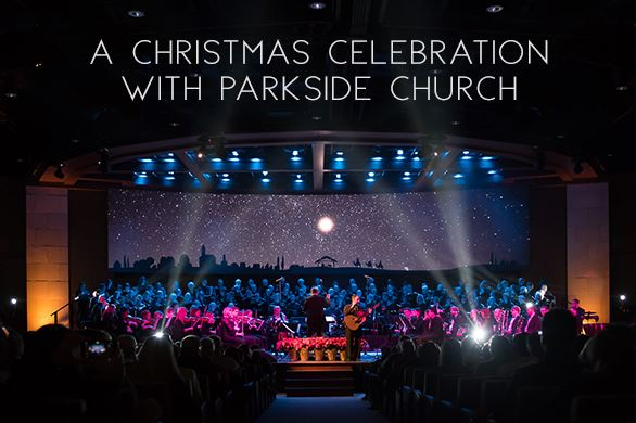 VIDEO : 2018 Parkside Church Christmas Concert