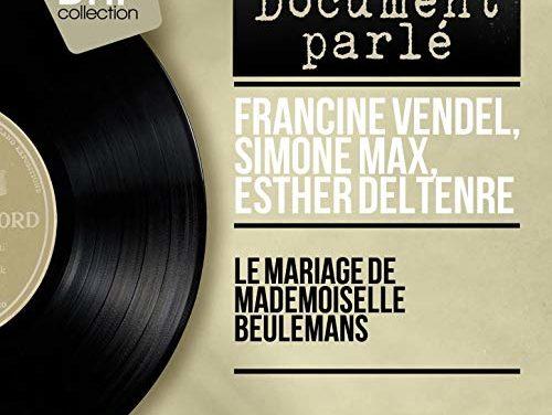 THEATRE : Le mariage de mademoiselle Beulemans (Audio mono) 1956