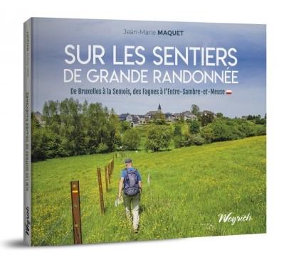 PODCAST : Jean Marie Maquet vous invite à découvrir les sentiers de grande randonnée