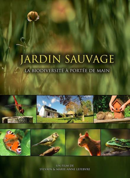 DVD : Jardin Sauvage , un documentaire animalier à huis clos (+extraits)