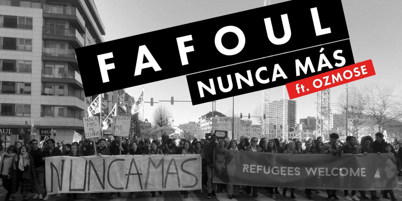 FAFOUL – Nunca más (feat. OZMOSE) Trad : Plus jamais