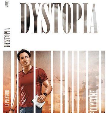 PODCAST : DYSTOPIA, le nouveau roman de Marc Varence décrit il le monde de demain ?