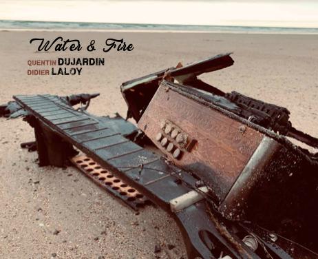 PODCAST : Deux artistes inclassables, Quentin Dujardin & Didier Laloy dévoilent «Water & Fire»