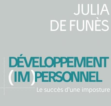 VIDEO : DÉVELOPPEMENT PERSONNEL = IMPOSTURE ? (Analyse du livre de Julia De Funès «Le développement (im)personnel»