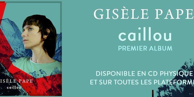 DECOUVERTE MUSICALE : Caillou, le premier cd de gisele pape est sorti le 29 janvier 2021 !