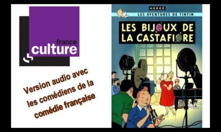 THEATRE RADIOPHONIQUE : Les Bijoux de la Castafiore