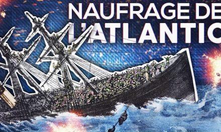 VIDEO : Le naufrage meurtrier de l'Atlantic