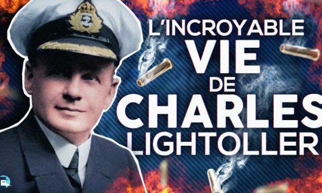 VIDEO  : L'incroyable vie de Charles Lightoller : l'aventurier de la malchance
