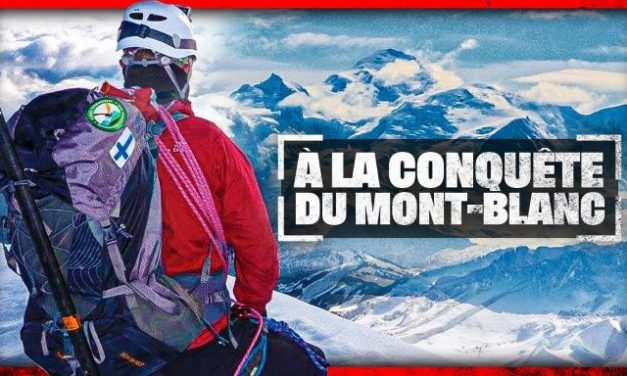 VIDEO : Mont Blanc : la grande ascension