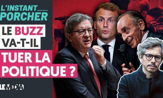 VIDEO : LE BUZZ VA-T-IL TUER LA POLITIQUE ?