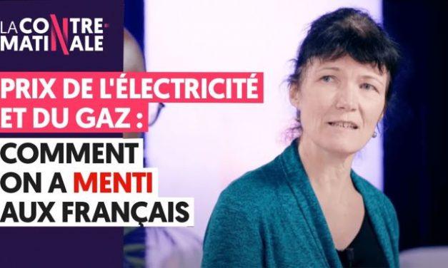 VIDEO : PRIX DE L'ÉLECTRICITÉ/GAZ – COMMENT ON A MENTI AUX FRANÇAIS